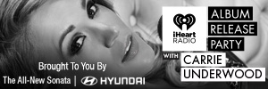 iHeartRadio Album Release Party with Carrie Underwood brought to you by Hyundai